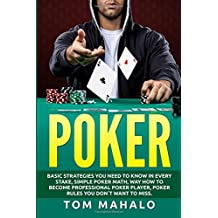 POKER:Poker How To Win, Basic Strategies You Need To Know In Every Stake, Simple