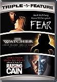 DVD : Fear / The Watcher / Raising Cain (Triple Feature)