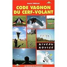 Code Vagnon cerf-volant: Niveau novice