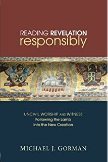 The theology of the book of revelation new testament theology reading revelation responsibly uncivil worship and witness following the lamb into the new creation fandeluxe Image collections