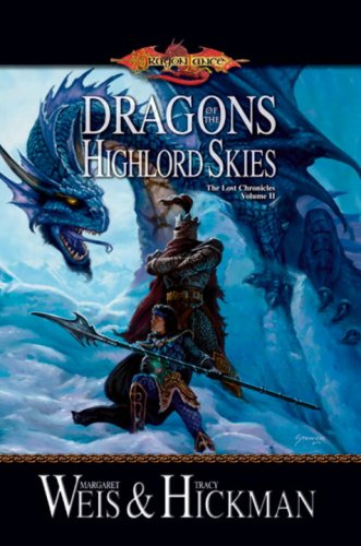 Read Online Dragons of the Highlord Skies (Dragonlance: The Lost Chronicles, Book 2) ebook