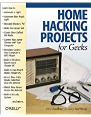 Home Hacking Projects for Geeks