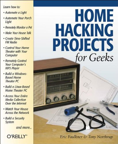 Home Hacking Projects for Geeks (Mac Hackers Handbook)