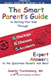 The Smart Parent's Guide, Jennifer Trachtenberg, 1439152918