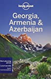 Lonely Planet Georgia, Armenia & Azerbaijan (Travel Guide)