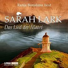 Das Lied der Maori Hörbuch von Sarah Lark Gesprochen von: Ranja Bonalana