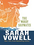 The Wordy Shipmates, Sarah Vowell, 1410413659