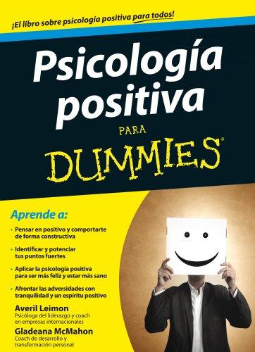 Psicolog?a positiva para Dummies