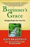 Beginner's Grace, Kate Braestrup, 1439184275