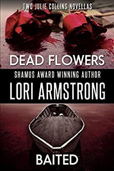 Baited and Dead Flowers (Julie Collins) by [Armstrong, Lori]
