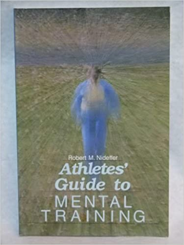 Book Athletes' Guide to Mental Training