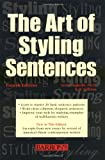 The Art of Styling Sentences, Ann Longknife and K. D. Sullivan, 0764121812