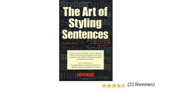 Amazon.com: The Art of Styling Sentences: K.D. Sullivan, Ann ...