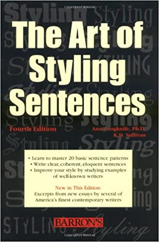 The Art Of Styling Sentences 4th Edition