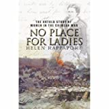 img - for No Place for Ladies: The Untold Story of Women in the Crimean War book / textbook / text book