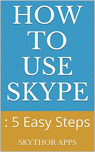 how-to-use-skype-5-easy-steps