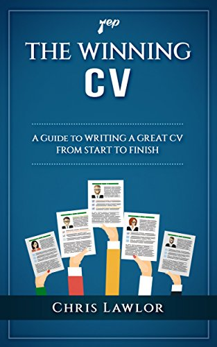 The Winning CV: A Guide to Writing a Great CV From Start to Finish (Yep Book 2) cover