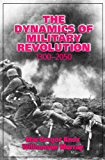 The Dynamics of Military Revolution, 1300–2050
