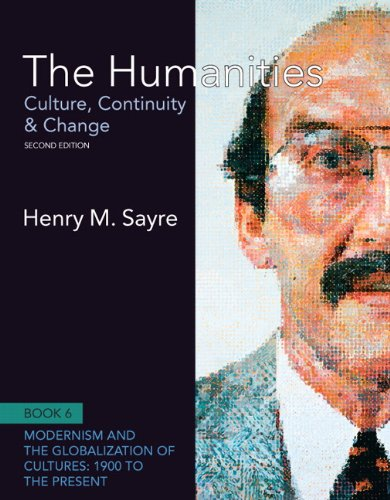 The Humanities: Culture, Continuity and Change, Book 6: 1900 to the Present (2nd Edition) (Humanities: Culture, Continuity & Change)