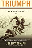 img - for Triumph: The Untold Story of Jesse Owens and Hitler's Olympics book / textbook / text book
