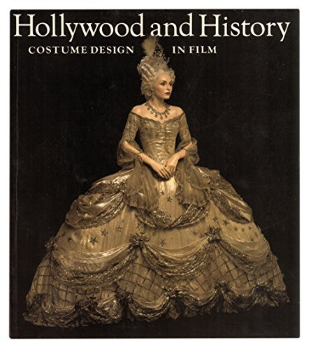 Hollywood and History: Costume Design in Film -