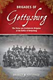 Brigades of Gettysburg, Bradley M. Gottfried and Jeremy Leggatt, 1616084014