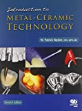 img - for Introduction to Metal-Ceramic Technology 2nd Edition by W. Patrick Naylor (2009) Hardcover book / textbook / text book
