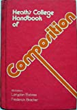 Heath's College Handbook of Composition, Langdon Elsbree and Frederick George Bracher, 0669744271