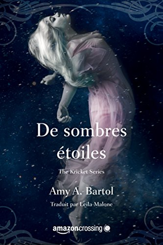 De sombres étoiles (The Kricket Series t. 3) (French Edition)