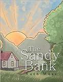The Sandy Bank, Ruth Moss, 1465387315