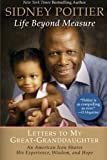 img - for Life Beyond Measure: Letters to My Great-Granddaughter book / textbook / text book