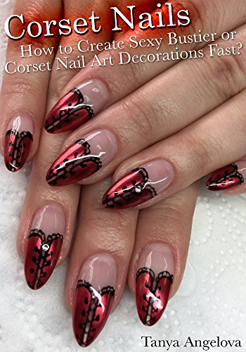 Corset Nails How To Create Sexy Bustier Or Corset Nail Art