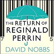 The Return of Reginald Perrin: Reginald Perrin Series, Book 2 | David Nobbs