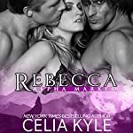Rebecca | Celia Kyle