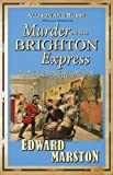 Murder on the Brighton Express, Edward Marston, 0749079142