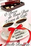 capa de O Preço de Uma Boa Xícara de Café: um conto de romance lésbico.