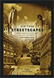 New York Streetscapes, Christopher Gray and Scott Braley, 0810944413
