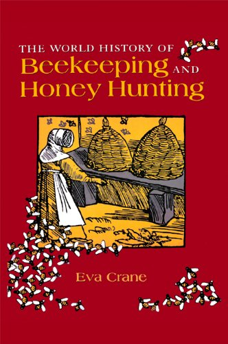 Download The World History of Beekeeping and Honey Hunting Pdf