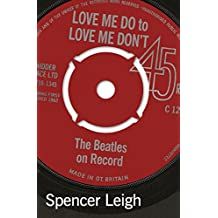 Love Me Do to Love Me Don't: Beatles on Record