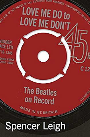 Love Me Do to Love Me Don't: Beatles on Record (Beatles Black Album Record)