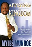 Applying the Kingdom, Myles Munroe, 0768424895