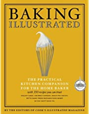 Baking Illustrated: The Practical Kitchen Companion for the Home Baker
