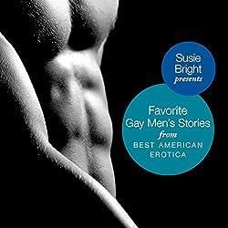 My Favorite Gay Men's Stories from Best American Erotica