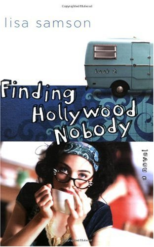 Finding Hollywood Nobody (Hollywood Nobody Series, Book 2)