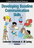 Developing Baseline Communication Skills (The Good Communication Pathway)