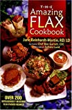 The Amazing Flax Cookbook