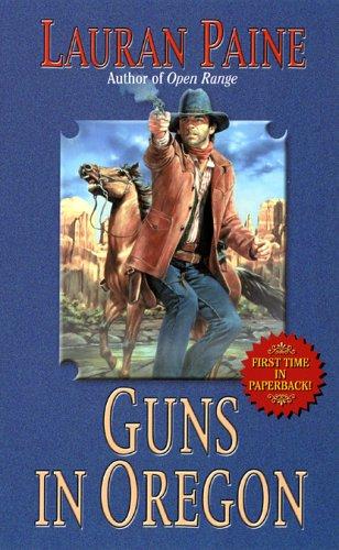 Read Online Guns in Oregon (Leisure Western) pdf