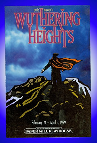 Emily Bronte's Wuthering Heights, Sheet a documents Mill Playhouse Playbill + Ezra Barnes, Jeb Brown, Libby Christopherson