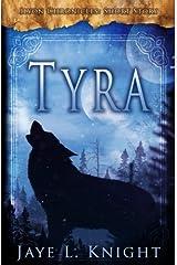 Tyra (Ilyon Chronicles - Short Story) Paperback