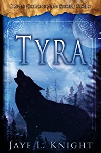 Tyra (Ilyon Chronicles - Short Story)